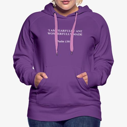 Psalm 139:14 white lettered - Vrouwen Premium hoodie