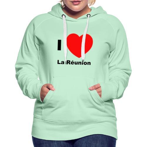 i love la réunion - Sweat-shirt à capuche Premium pour femmes