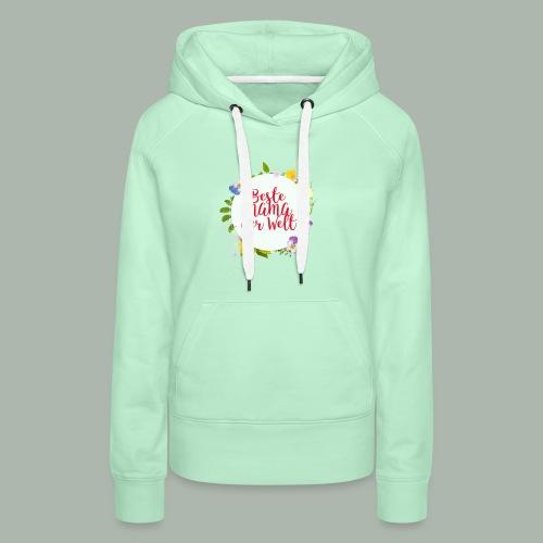 T-shirt für beste Mama der Welt am Muttertag - Frauen Premium Hoodie