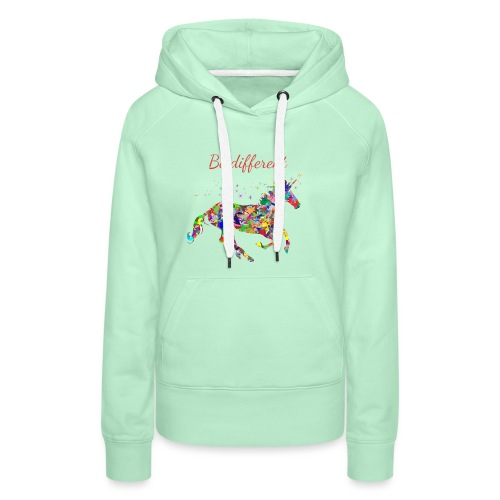 Fun T-Shirt Damen be different - Frauen Premium Hoodie