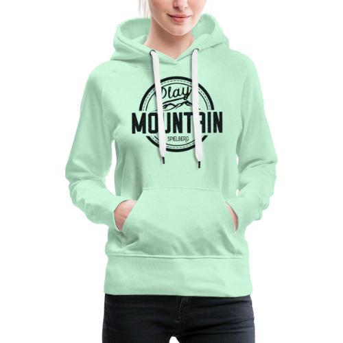 Play Mountain Black Edition - Frauen Premium Hoodie
