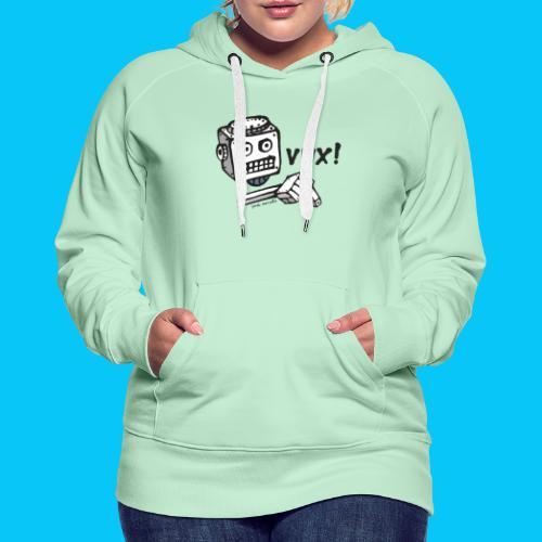 Dat Robot Vux - Vrouwen Premium hoodie