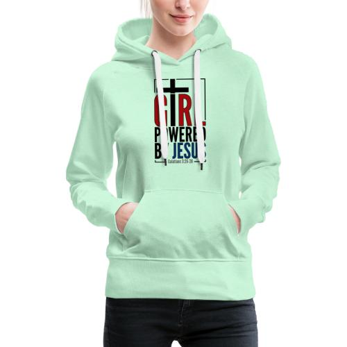 Girl Powered By Jesus - Women's Christian Fashion - Women's Premium Hoodie