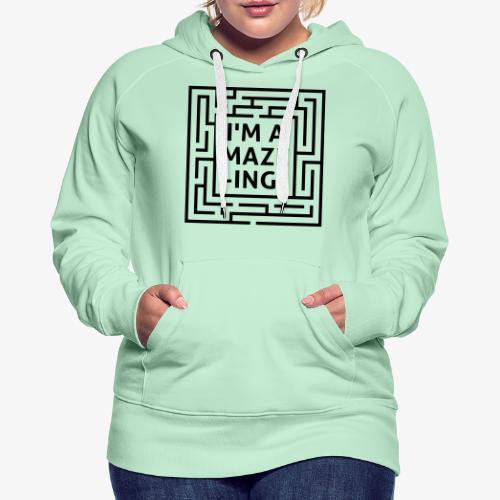 A maze -ING. Die Ingenieurs-Persönlichkeit. - Frauen Premium Hoodie