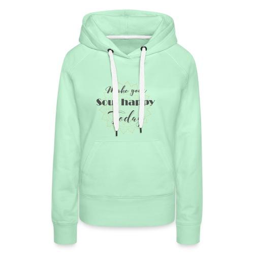 Make your soul happy today - grey mandala - Frauen Premium Hoodie