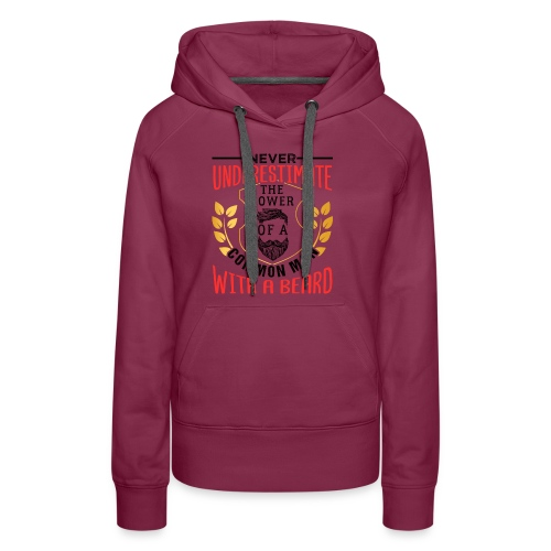 The Power Of A Common Man With A Beard Funny Gifta - Frauen Premium Hoodie
