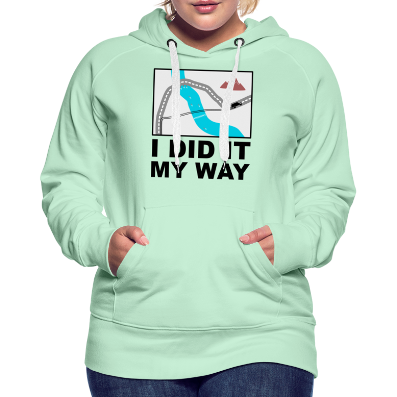 I did it my way - Offroad Design - Frauen Premium Hoodie