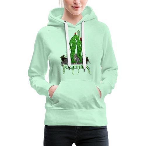 Together love nature by T-shirt chic et choc - Sweat-shirt à capuche Premium pour femmes