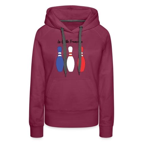 Les Quilles Françaises - Sweat-shirt à capuche Premium pour femmes