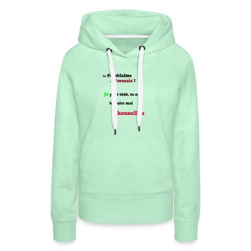 Probleme en français - Sweat-shirt à capuche Premium pour femmes