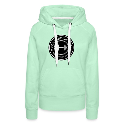 Powerhouse - Vrouwen Premium hoodie