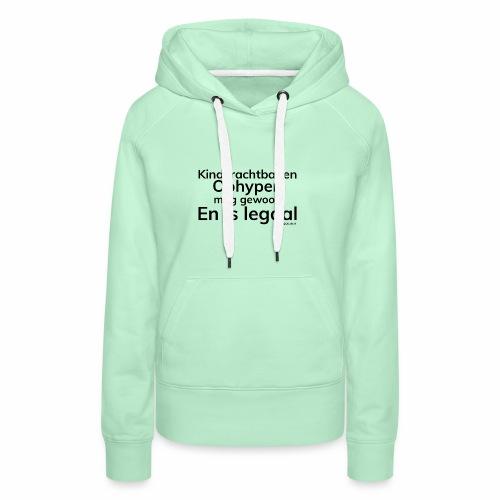 Kinderachtbanen ophypen - Vrouwen Premium hoodie
