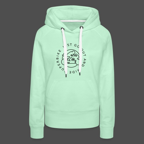 just go out and ride superbike 0GO04 - Frauen Premium Hoodie