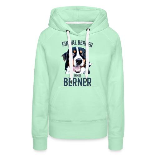 Berner Sennenhund Bern Geschenk Hundehalter - Frauen Premium Hoodie