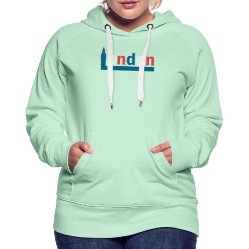 London Souvenir - Text London Sehenswürdigkeiten - Frauen Premium Hoodie
