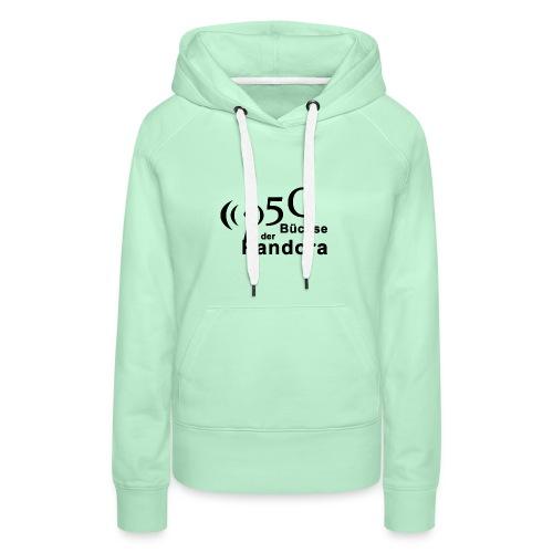 5G Büchse der Pandora - Frauen Premium Hoodie