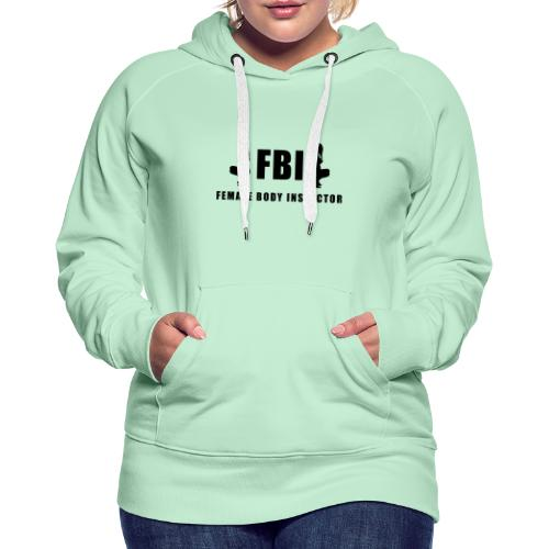 FBI - Frauen Premium Hoodie
