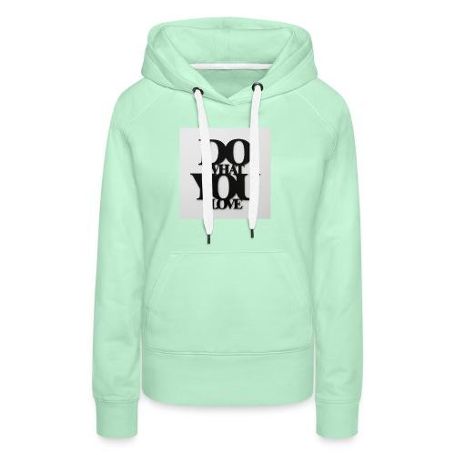 napis-na-sciane-do-what-you-love-czarny-jpg - Bluza damska Premium z kapturem