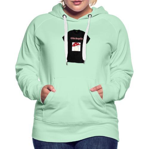 Glückspilz - Frauen Premium Hoodie