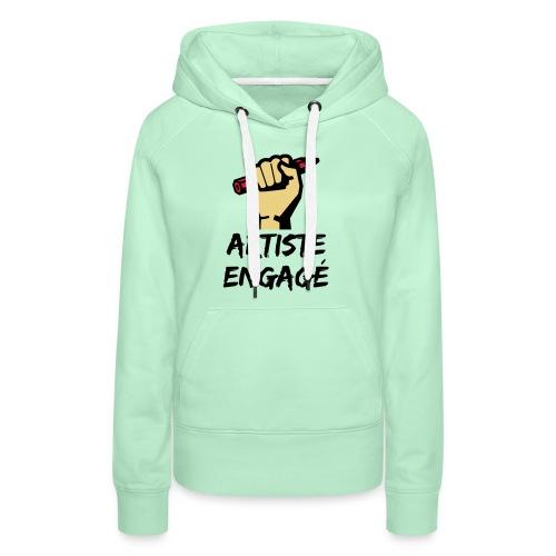 Artiste engagé - Sweat-shirt à capuche Premium pour femmes