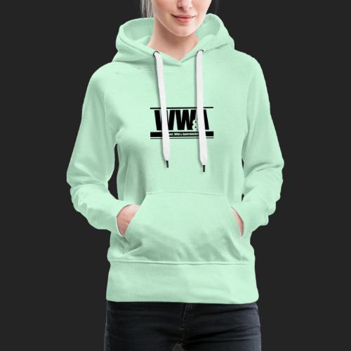 Wild, Woest & Aantrekkelijke - Vrouwen Premium hoodie