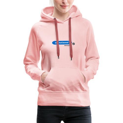 ach kat3awed messenger - Sweat-shirt à capuche Premium pour femmes