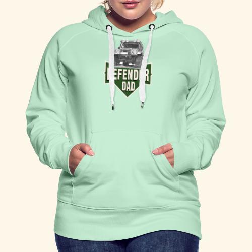 DAD defender LAND-ROVER GIFT - Frauen Premium Hoodie