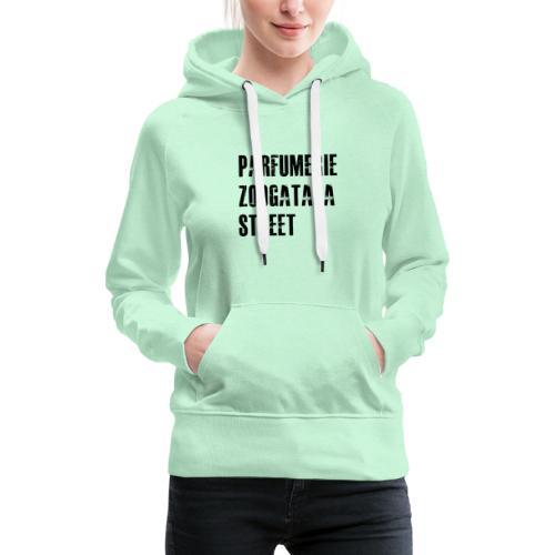 t shirt zoogataga - Sweat-shirt à capuche Premium pour femmes