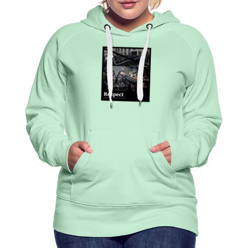 Respect - Frauen Premium Hoodie