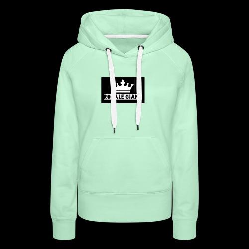 T-shirt Royale Giant - Vrouwen Premium hoodie