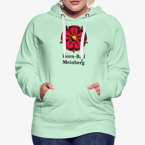 Lippische Rose mit Unterschrift Horn-Bad Meinberg - Frauen Premium Hoodie