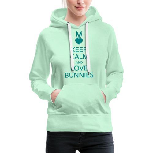keep calm and love bunnies Hasen Liebe Herz - Frauen Premium Hoodie