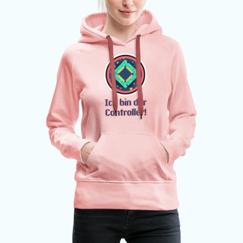 I am the controller - Women's Premium Hoodie
