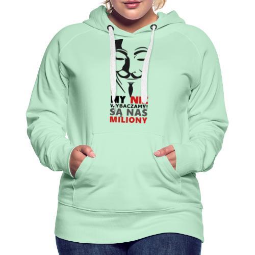 Są Nas MILIONY - kolejny motyw Akademia Wywiadu™ - Bluza damska Premium z kapturem