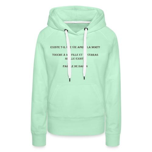 Parole de daron - Sweat-shirt à capuche Premium pour femmes