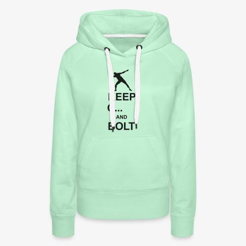 Keep Calm And... Bolt 2c - Women's Premium Hoodie
