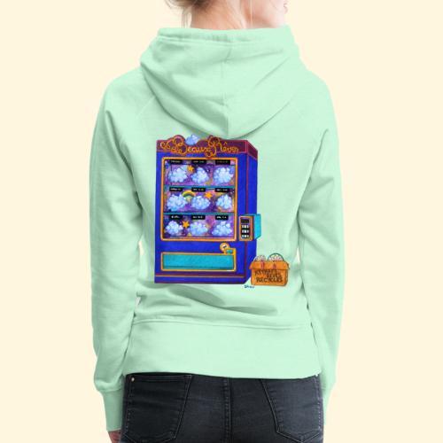 Distributeur de Beaux Rêves - Sweat-shirt à capuche Premium pour femmes