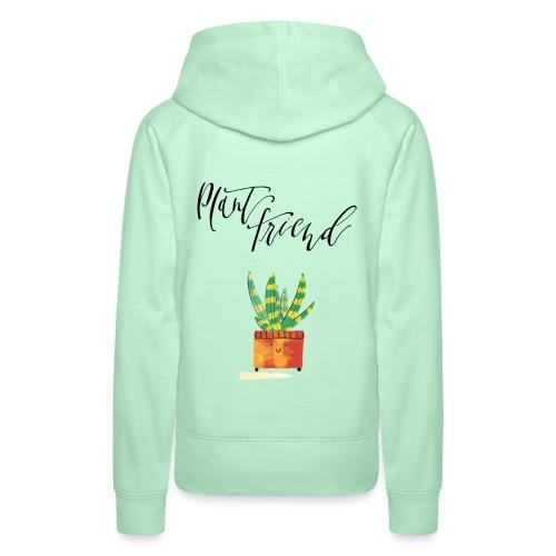 Plant Friend n°1 - Frauen Premium Hoodie