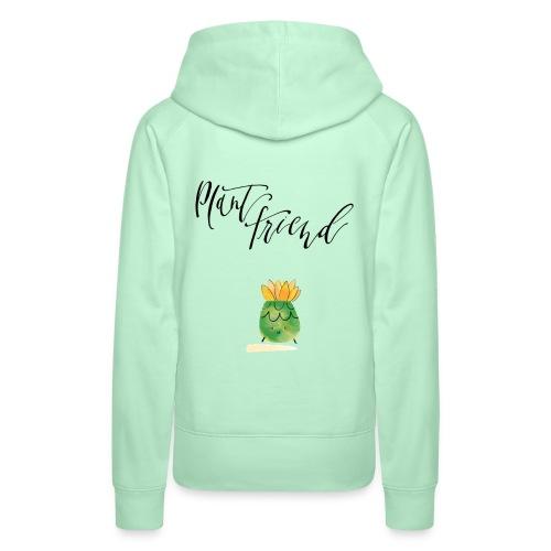 Plant Friend n°3 - Frauen Premium Hoodie