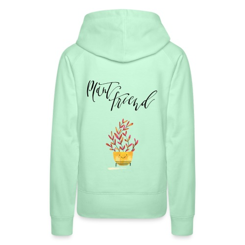 Plant Friend n°2 - Frauen Premium Hoodie