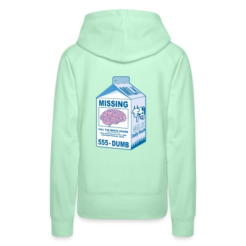 Missing brain - Women's Premium Hoodie