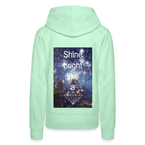Shine bright - Frauen Premium Hoodie