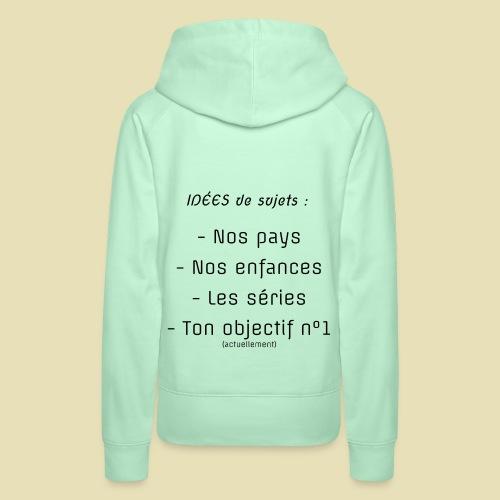 arrière, idées convo - Sweat-shirt à capuche Premium pour femmes