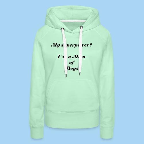 superpower mom - zwart - Vrouwen Premium hoodie