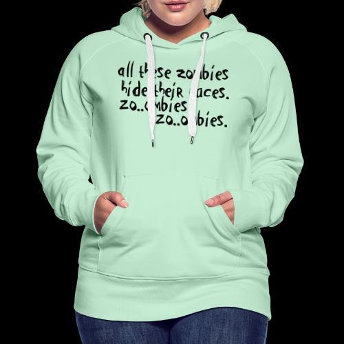 zo_ombie - Frauen Premium Hoodie