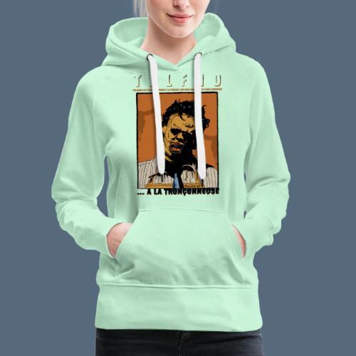 Collection Sandy.M 2021/2022 (Leatherface) - Sweat-shirt à capuche Premium pour femmes