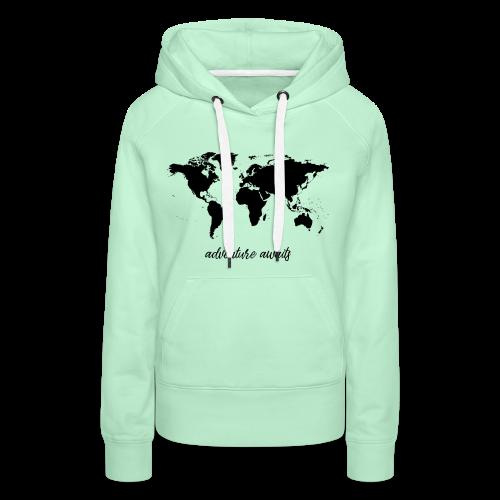adventure awaits - Weltkarte - Frauen Premium Hoodie