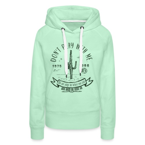 DON'T JUDGE ME BEFORE YOU TAKE THE TIME TO KNOW ME - Sweat-shirt à capuche Premium pour femmes