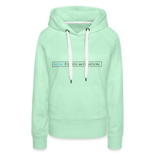 Fitness Motivatie shirt wit/groen - Women's Premium Hoodie