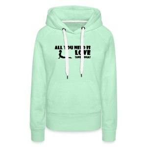 All you need is Love (and Yoga) - Frauen Premium Hoodie